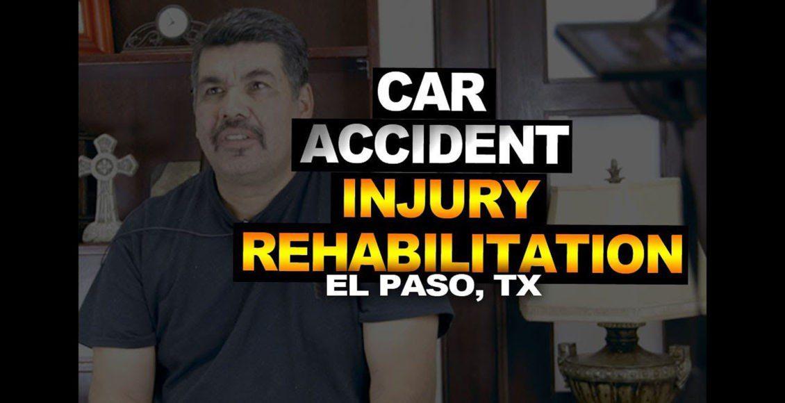 accidente automovilístico lesiones rehabilitación el paso tx.