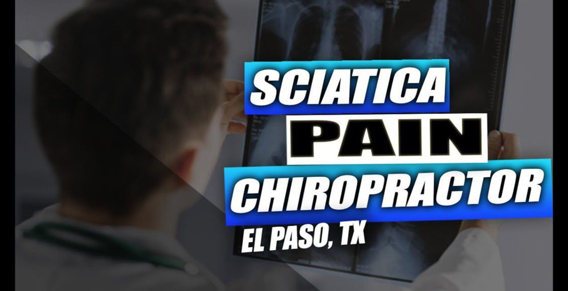 dolor ciático quiropráctico el paso tx.