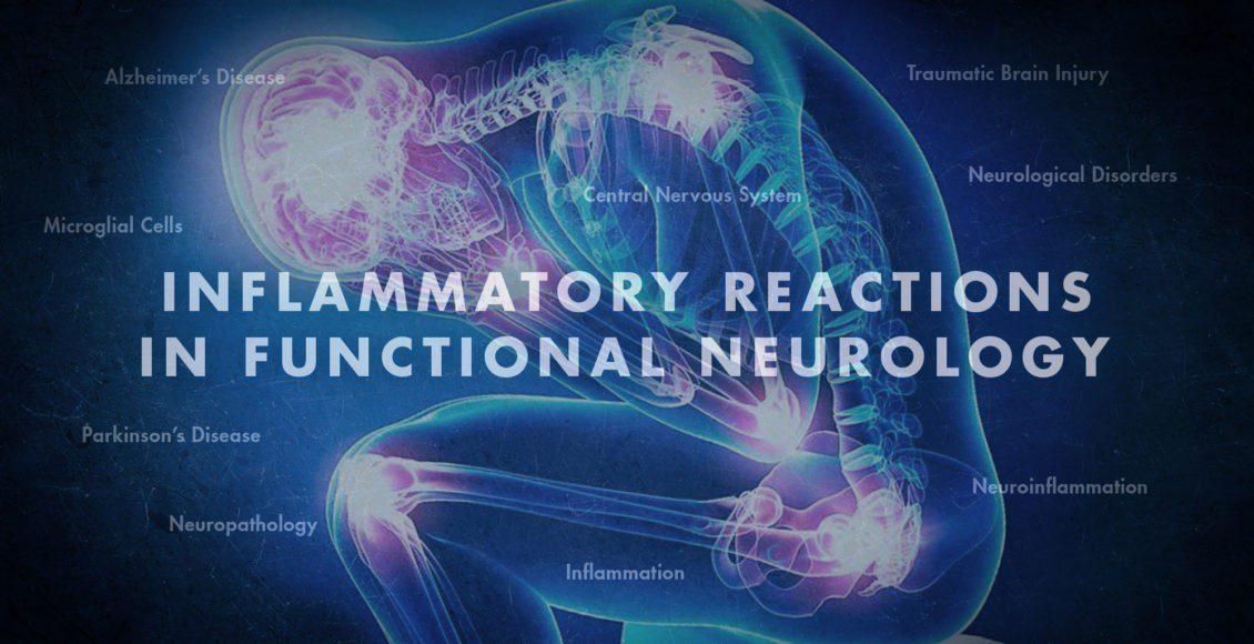 Reacciones inflamatorias en neurología funcional   El Paso, TX Quiropráctico